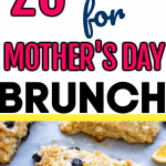 20 amazing mothers day brunch ideas pin