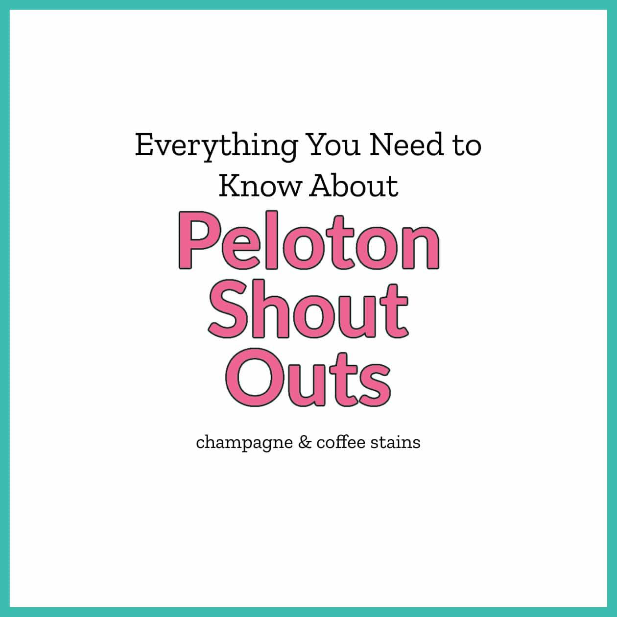 peloton shout out guide