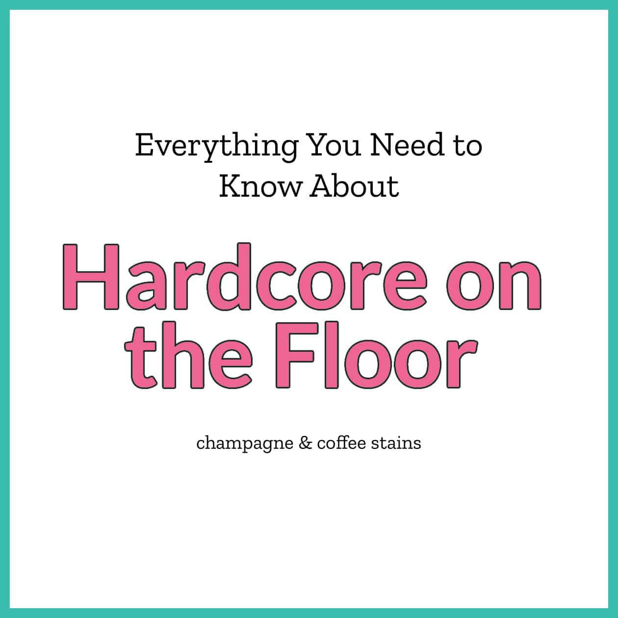 hardcore on the floor blog image