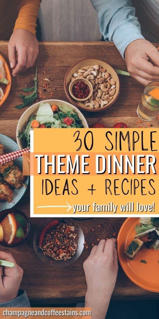 theme dinner ideas pinterest pin